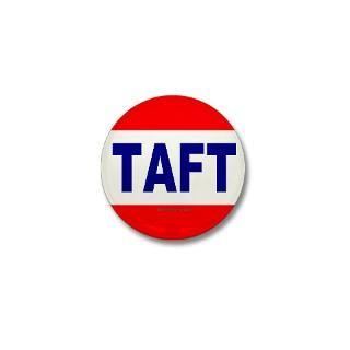 President Taft Button  President Taft Buttons, Pins, & Badges  Funny