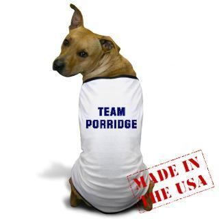 Cooking Gifts  Cooking Pet Apparel  Team PORRIDGE Dog T Shirt