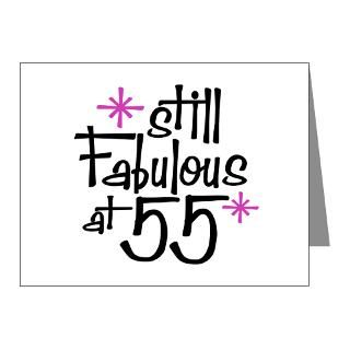Still Fabulous at 55 Note Cards (Pk of 2