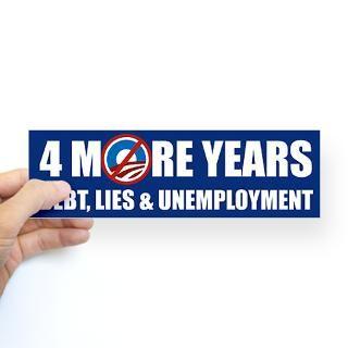 More Years Debt Lies Unemployment Sticker Bumper for $4.25