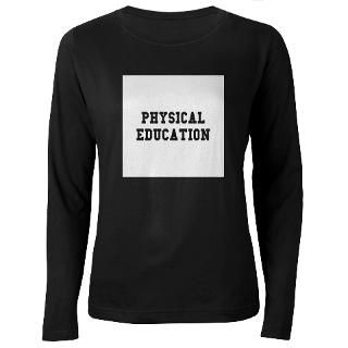 Physical Education Womens Long Sleeve Dark T Shir