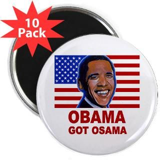 Obama Got Osama  Funny offensive t shirts, adult humor t shirts