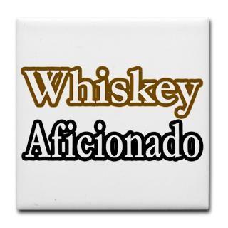 Whiskey Aficionado  Awesome Drinking Shirts, Gifts and Apparel