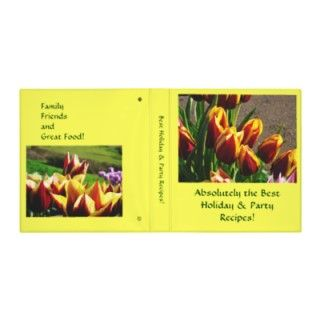 Absolutely the Best Holiday & Party Recipes binder book TULIPS GARDEN