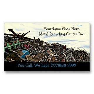 Metal Recycler Dump or Depot Center Business Card