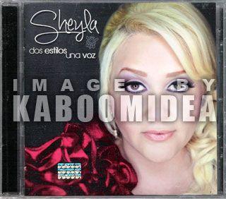 Sheyla Dos Estilos Una Voz CD New 2011 Original Cantando Por Un Sueño
