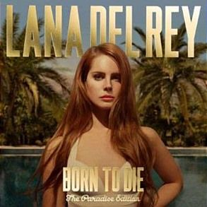 Del Rey, Lana   Born To Die   The Paradise Edition Award winning