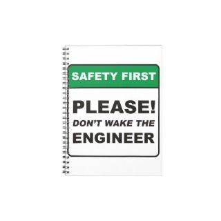 Please, dont wake the Engineer. Note Books