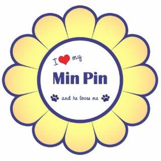 Love My Min Pin (Male Dog) Photo Cutouts