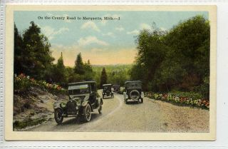 LB406 172 Vintage Cars on The Country Road to Marquette c1910 Unusedvg
