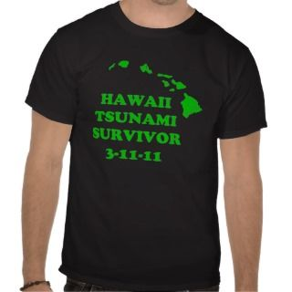 Hawaii Tsunami Survivor Tshirt