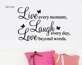 Vinyl Decal Live Every Moment Laugh Every Day Love Beyond Words
