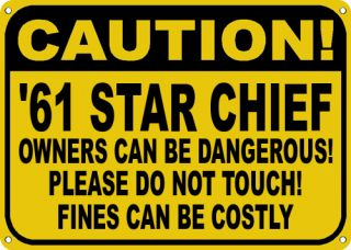 1961 61 Pontiac Star Chief Owners Dangerous Sign
