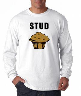 Stud Muffin Sexy Funny Geek Long Sleeve Tee Shirt
