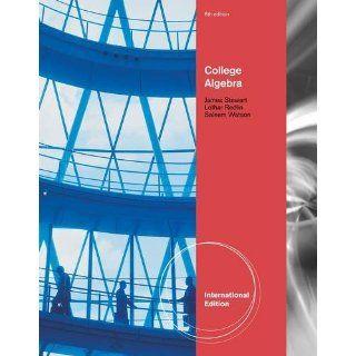 College Algebra 6ed by James Stewart Lothar Redlin Saleem Watson 2012
