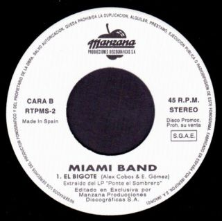 Miami Band El Bigote Spain SG 7 Promo Manzana 1993