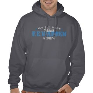 Air Force Base   F E Warren, Wyoming Hooded Sweatshirt