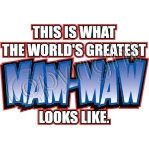 World Greatest MAM Maw Look Like s 5X T Shirt Best Loved Grandkid Kids