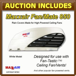 MAXXAIR Fan/Mate Model 850 Vent & Ceiling Fan Rain Cover   WHITE   RV