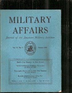RARE 1942 11 Issues Military Affairs Civil War Negro Militia Wasp War