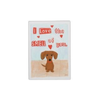 Funny Dachshund Valentine   Love the Smell of You Plaques