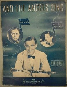Old 1939 and The Angels Sing Sheet Music Benny Goodman