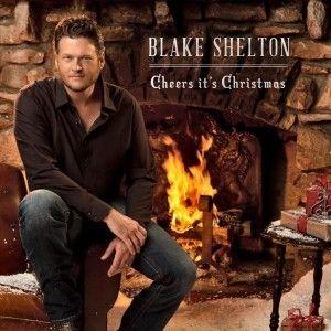 Cheers Its Christmas by Blake Shelton CD Oct 2012 Warner Bros SEALED