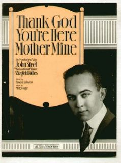 Thank God Youre Here Mother Mine 1919 John Steele Ziegfeld Star Sheet