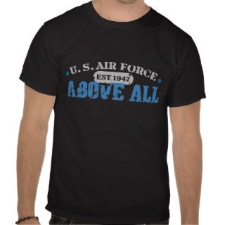 Air Force Est 1947 Above All Tee Shirt