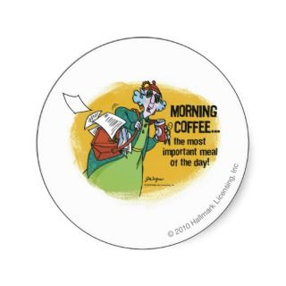 Maxine Morning Coffe Round Stickers