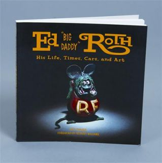 Big Daddy Roth His Life Timescars and Art 182 Pages Paperback