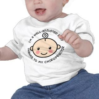 Well Adjusted Baby Chiropractic Shirt t shirts by chiropracticbydesign