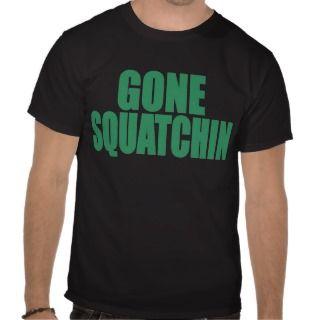 Original & Best Selling Bobo GONE SQUATCHIN Green Tee Shirts