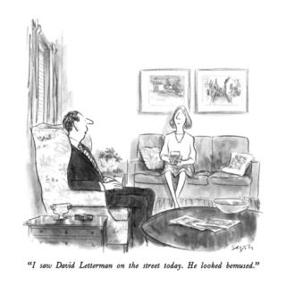 I saw David Letterman on the street today.  He ed bemused.   New Yorker Cartoon Premium Giclee Print by Charles Saxon