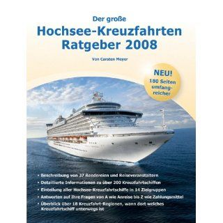 Der große Hochsee Kreuzfahrten Ratgeber 2008macht Lust auf Meer