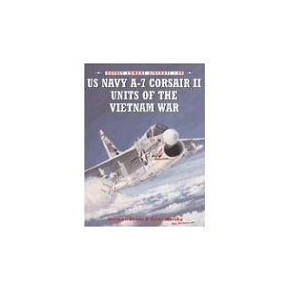 US Navy A 7 Corsair II Units of the Vietnam War (Combat Aircraft