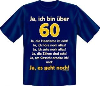 Shirt Spruch Bin über 60 Geburtstag Fun Shirt