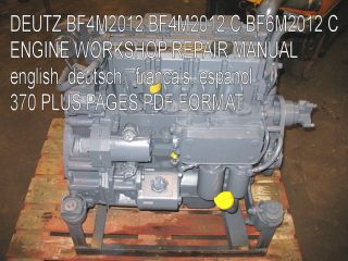 DEUTZ BF4M2012 BF4M2012 C BF6M2012 C ENGINE SERVICE MANUAL WORKSHOP