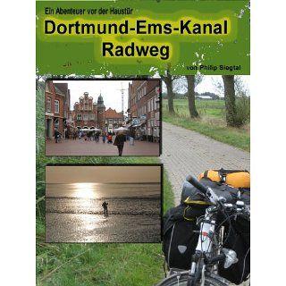 Abenteuer vor der Haustür Auf dem Dortmund Ems Kanal Radweg eBook