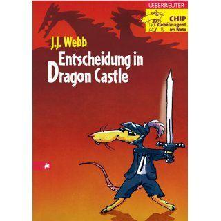 Entscheidung in Dragon Castle: J. J. Webb: Bücher