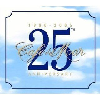 Cafe Del Mar 25th Anniversary Musik