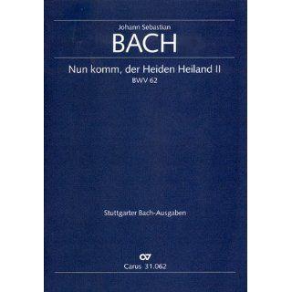 Bach Nun komm, der Heiden Heiland (II) (BWV 62). Partitur