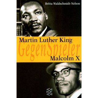 Martin Luther King   Malcolm X Britta Waldschmidt Nelson