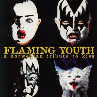Flaming Youth   A Norwegian Tribute To Kiss Various artists