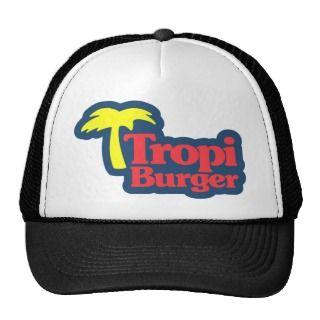 Gorra de Tropi Burger   Tropi Burger Cap Trucker Hats