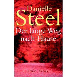 Der lange Weg nach Hause Danielle Steel, Eva Malsch