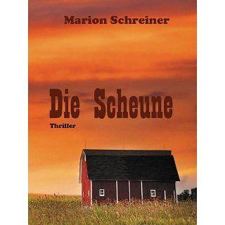 Die Scheune eBook Marion Schreiner Kindle Shop
