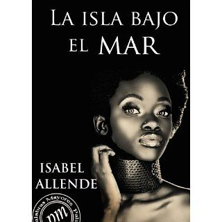 La isla bajo el mar eBook: Isabel Allende: Kindle Shop