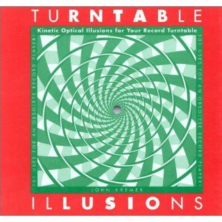 Turntable Illusions: Kinetic Optical Illusions for Your Record