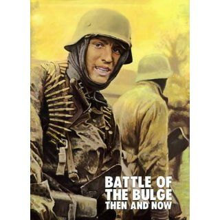 Battle of the Bulge Then and Now Jean Paul Pallud